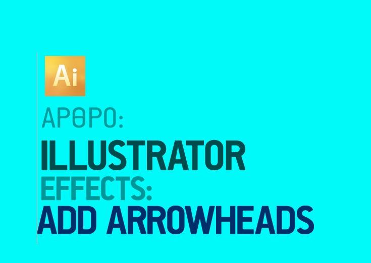 Effects στο Illustrator- Add Arrowheads