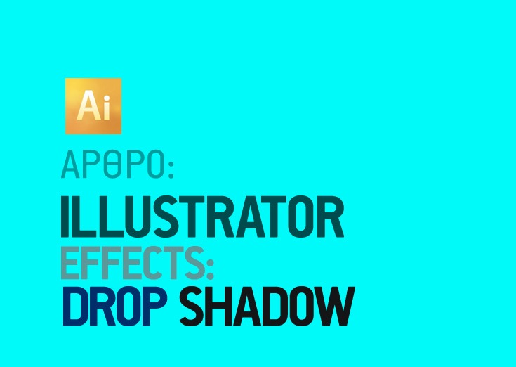 Effects στο Illustrator Drop Shadow